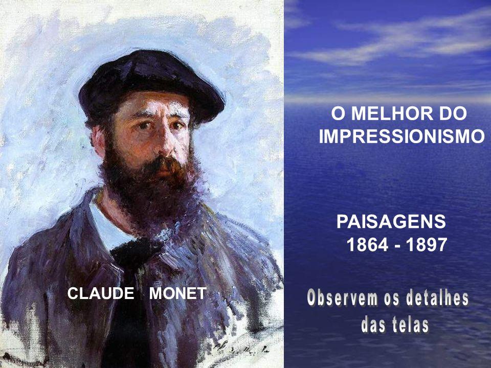 O MELHOR DO IMPRESSIONISMO 1864 - 1897