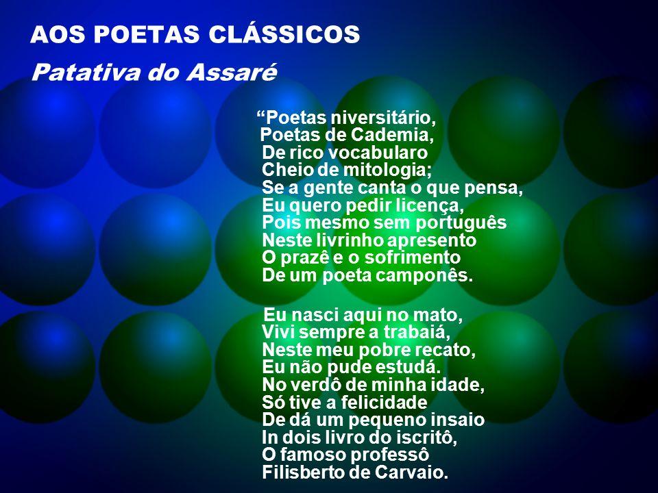AOS POETAS CLÁSSICOS Patativa do Assaré