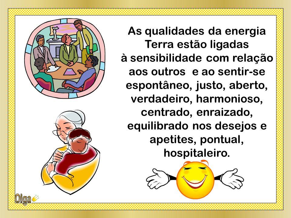 As qualidades da energia Terra estão ligadas