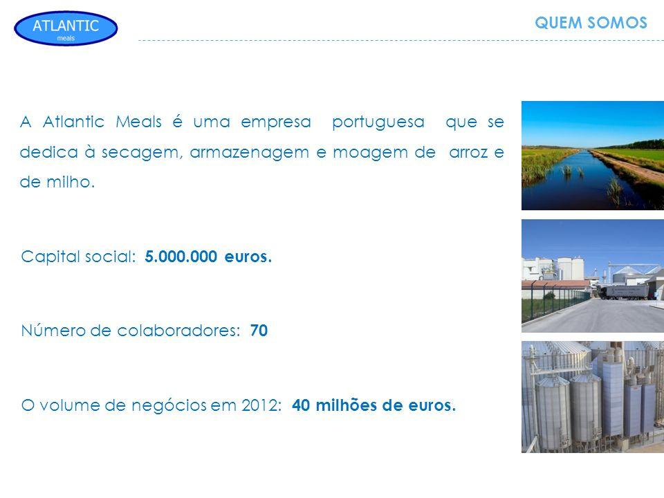 QUEM SOMOS A Atlantic Meals é uma empresa portuguesa que se dedica à secagem, armazenagem e moagem de arroz e de milho.