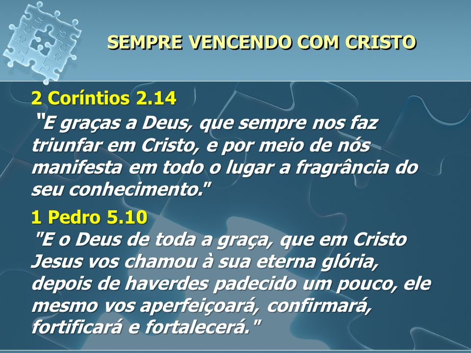 SEMPRE VENCENDO COM CRISTO
