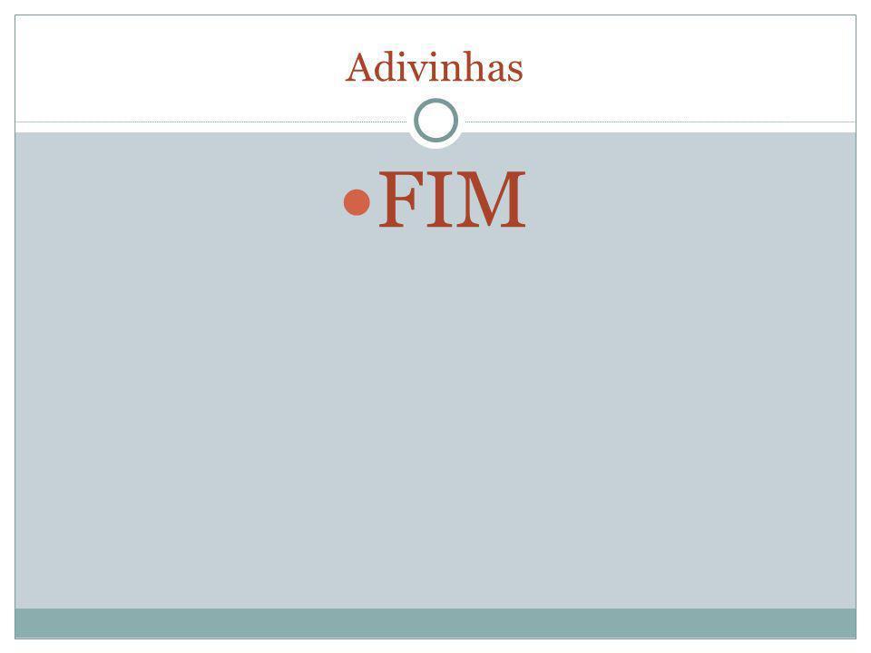 Adivinhas FIM