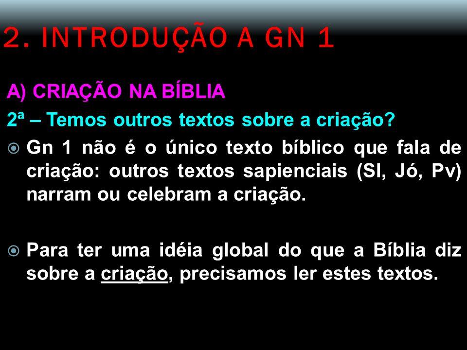 2. INTRODUÇÃO A GN 1 A) CRIAÇÃO NA BÍBLIA