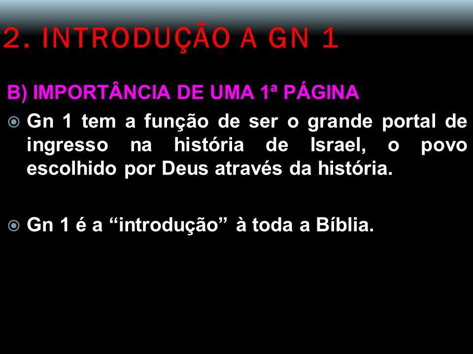 2. INTRODUÇÃO A GN 1 B) IMPORTÂNCIA DE UMA 1ª PÁGINA