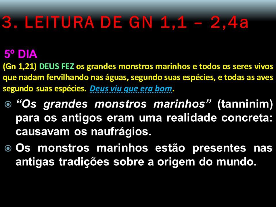 3. LEITURA DE GN 1,1 – 2,4a 5º DIA.