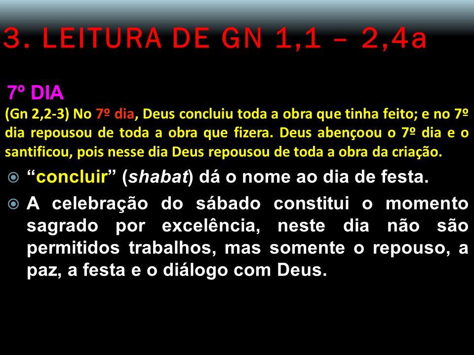 3. LEITURA DE GN 1,1 – 2,4a 7º DIA.