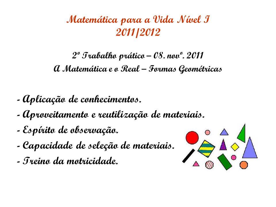 Matemática para a Vida Nível I 2011/2012