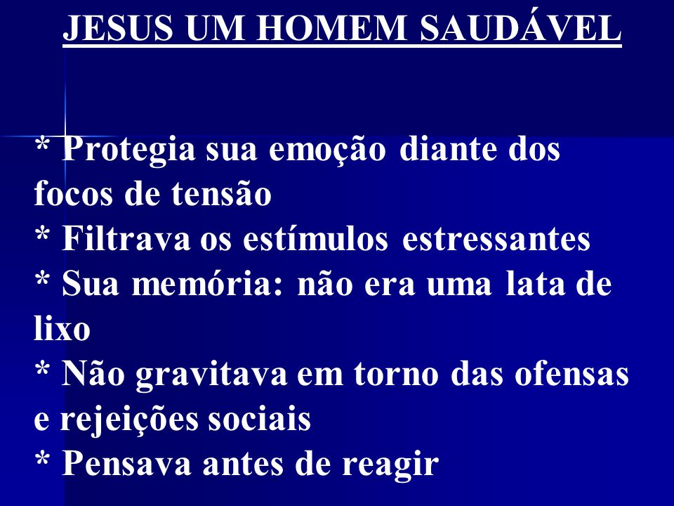 JESUS UM HOMEM SAUDÁVEL