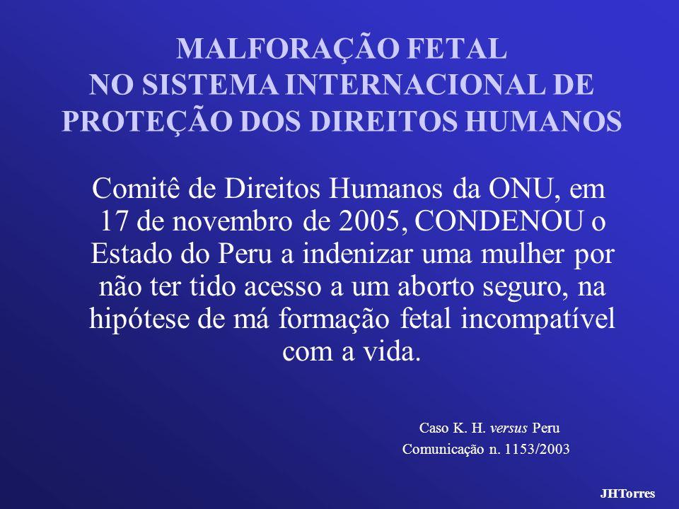 MALFORAÇÃO FETAL NO SISTEMA INTERNACIONAL DE PROTEÇÃO DOS DIREITOS HUMANOS