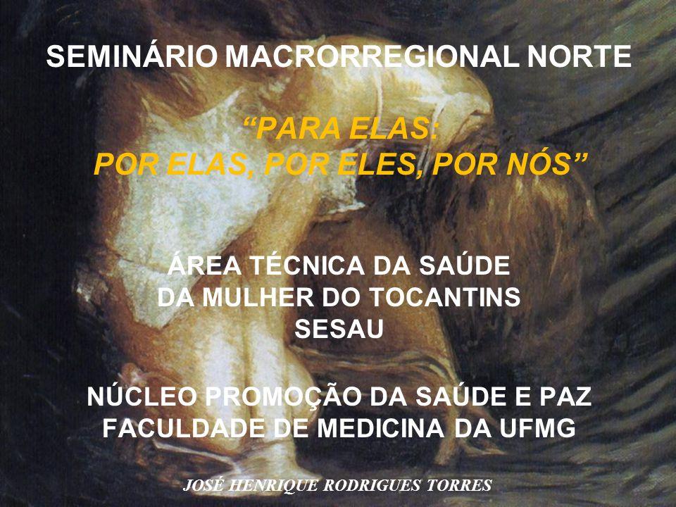 SEMINÁRIO MACRORREGIONAL NORTE PARA ELAS: