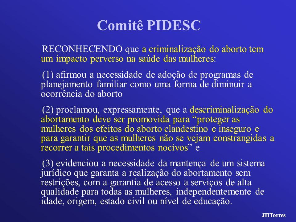 Comitê PIDESC RECONHECENDO que a criminalização do aborto tem um impacto perverso na saúde das mulheres: