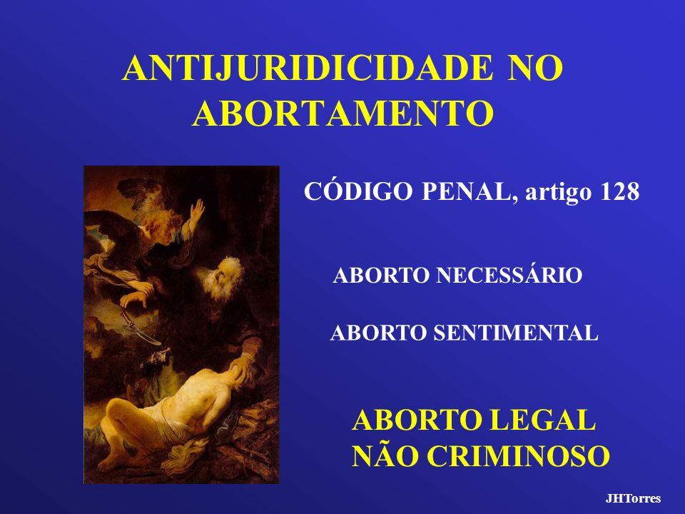 ANTIJURIDICIDADE NO ABORTAMENTO
