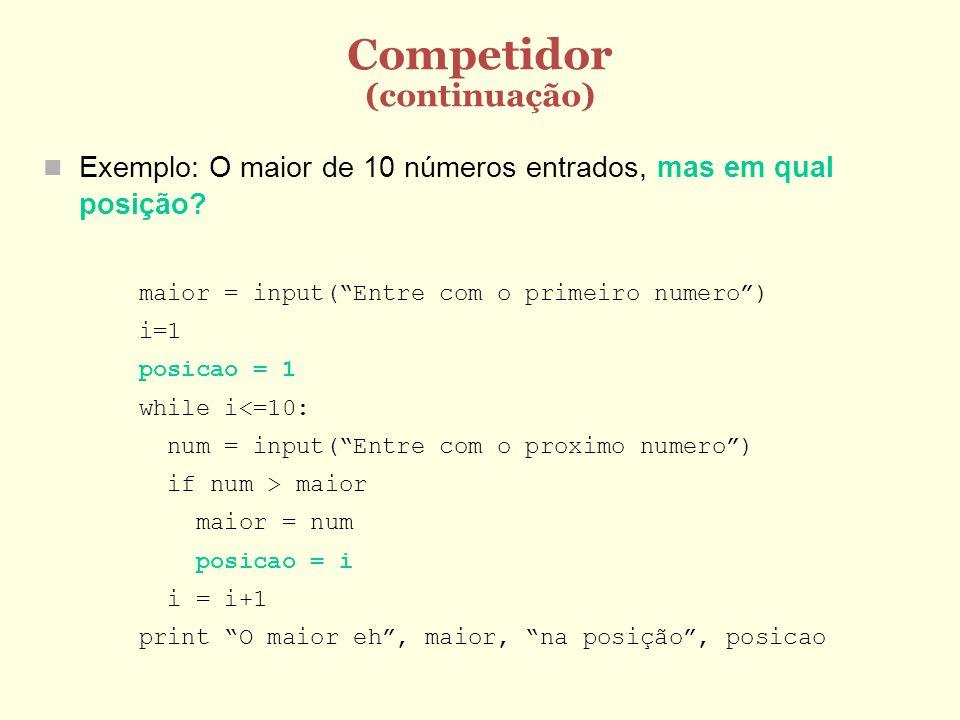 Competidor (continuação)