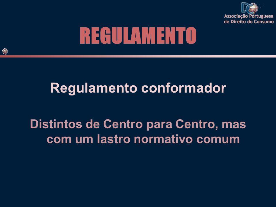 REGULAMENTO Regulamento conformador