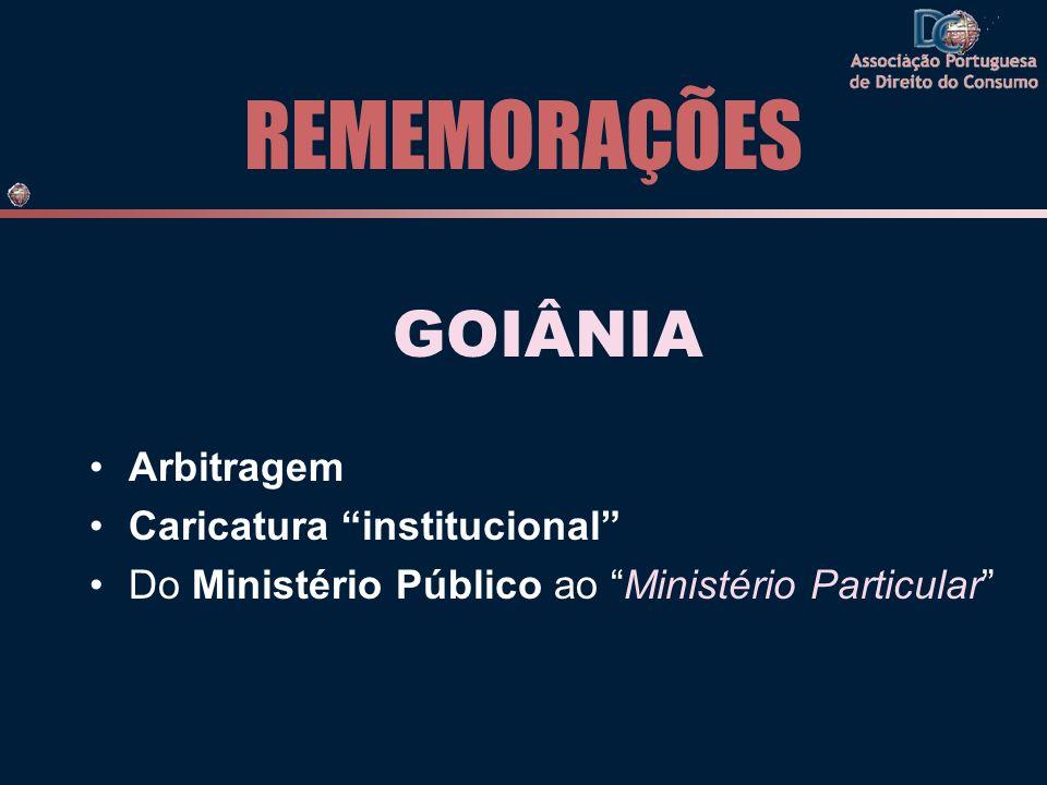 REMEMORAÇÕES GOIÂNIA Arbitragem Caricatura institucional