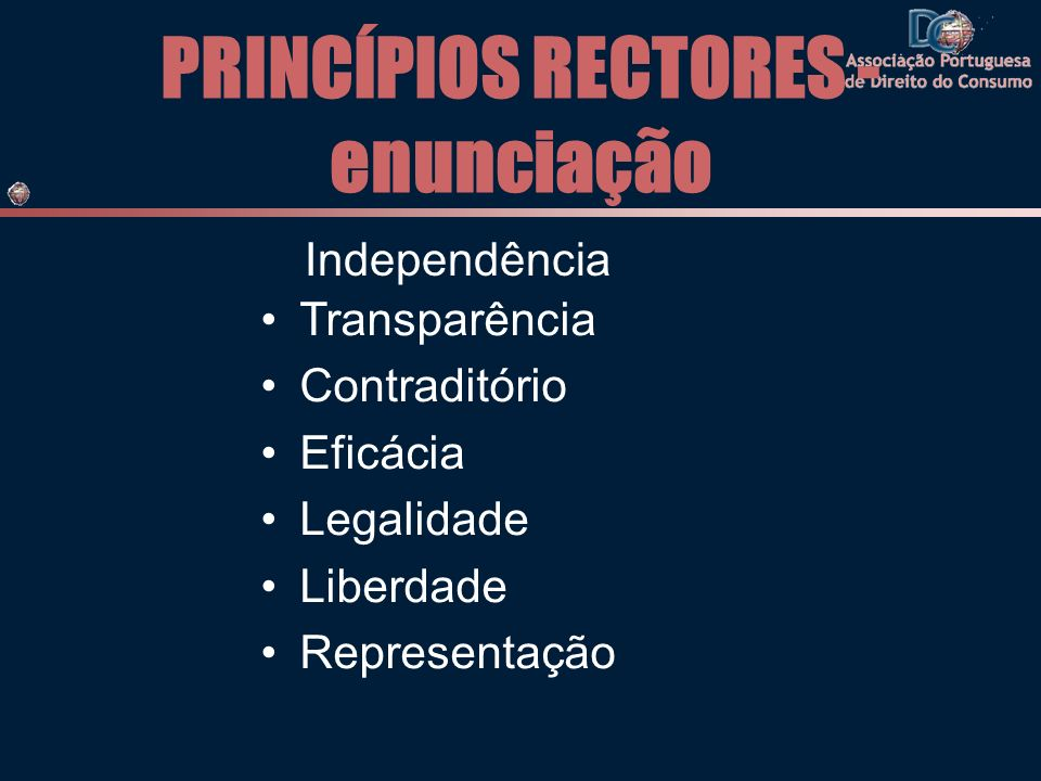 PRINCÍPIOS RECTORES - enunciação