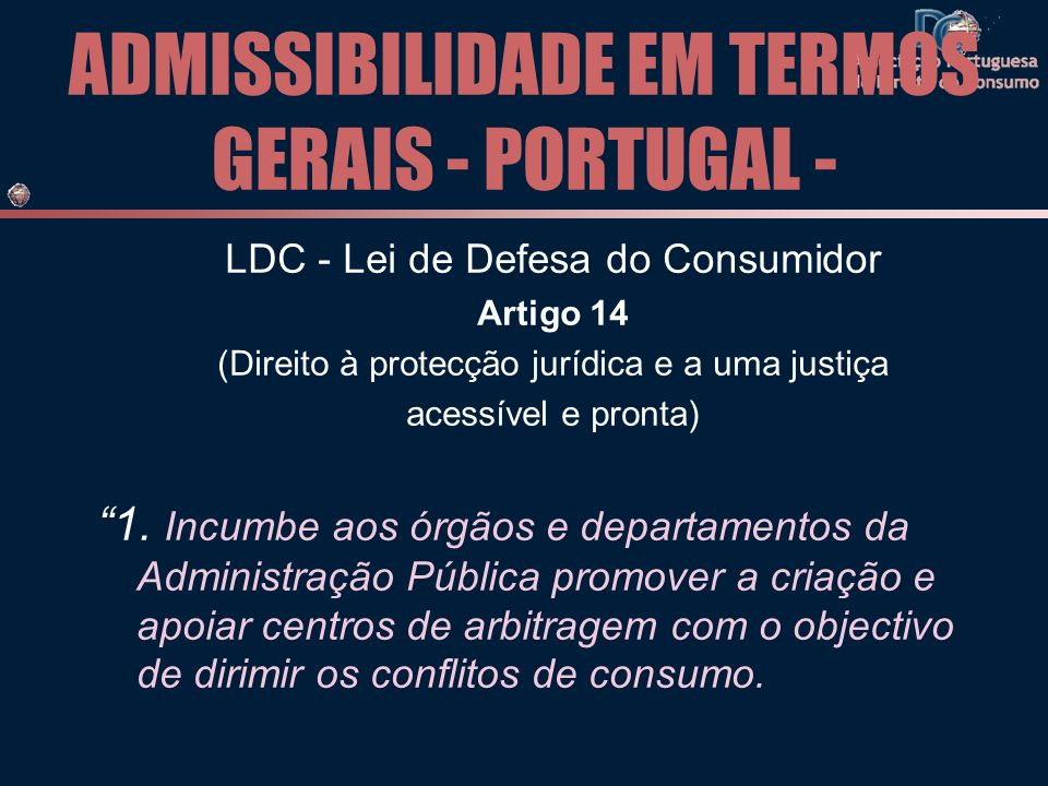 ADMISSIBILIDADE EM TERMOS GERAIS - PORTUGAL -