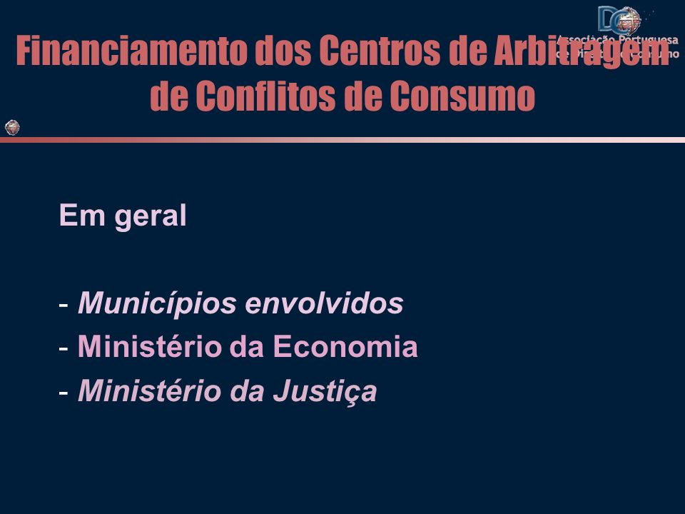 Financiamento dos Centros de Arbitragem de Conflitos de Consumo
