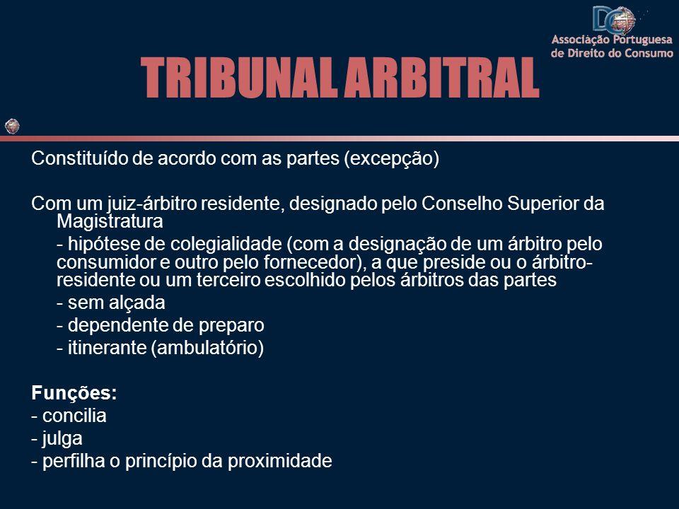 TRIBUNAL ARBITRAL Constituído de acordo com as partes (excepção)