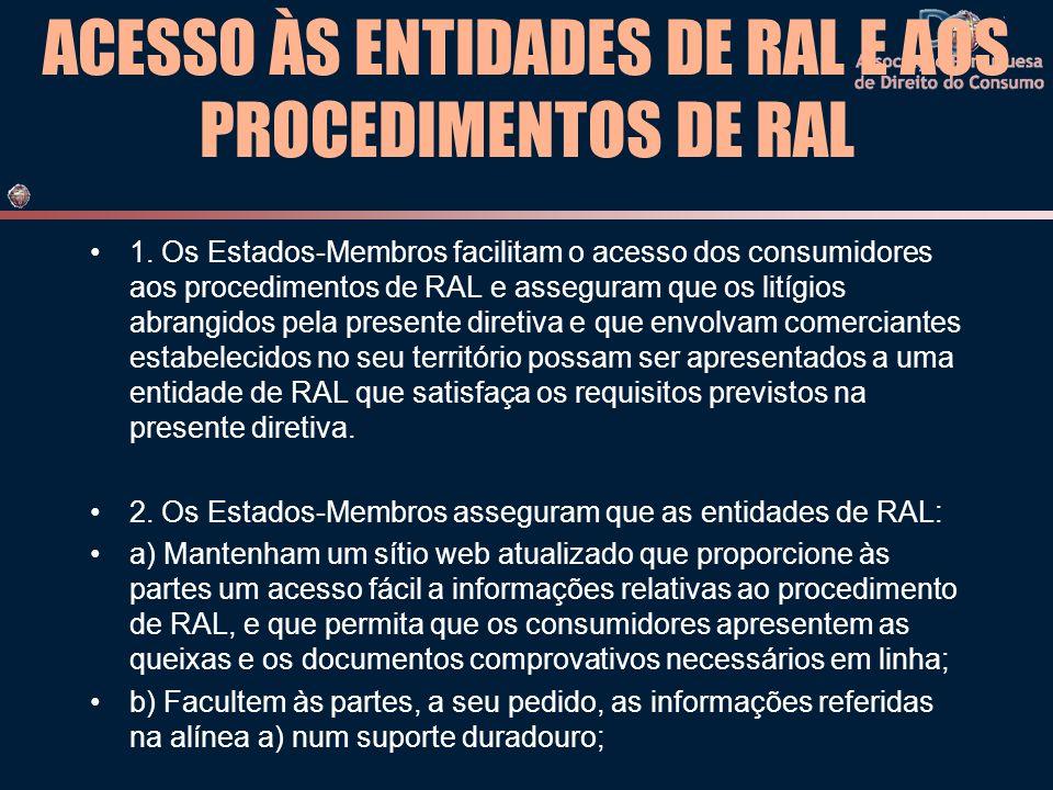 ACESSO ÀS ENTIDADES DE RAL E AOS PROCEDIMENTOS DE RAL