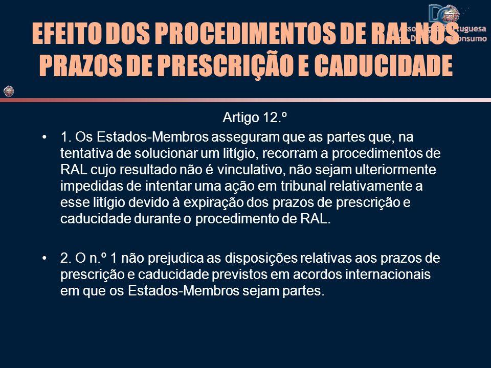 EFEITO DOS PROCEDIMENTOS DE RAL NOS PRAZOS DE PRESCRIÇÃO E CADUCIDADE