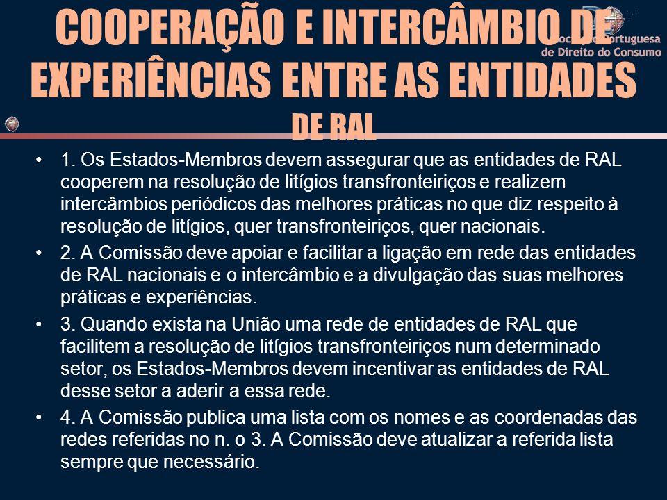 COOPERAÇÃO E INTERCÂMBIO DE EXPERIÊNCIAS ENTRE AS ENTIDADES DE RAL