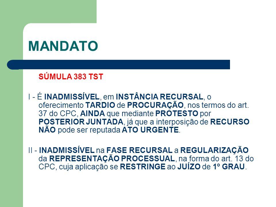 MANDATO SÚMULA 383 TST.