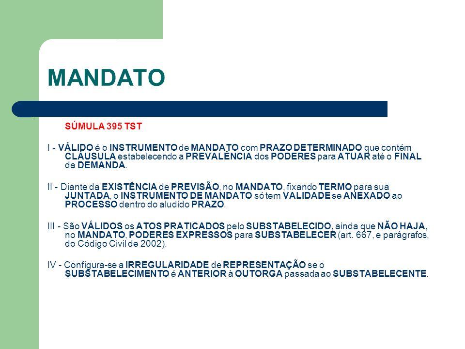 MANDATO SÚMULA 395 TST.
