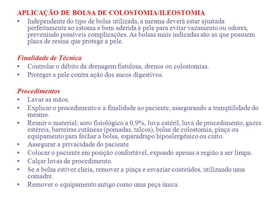 APLICAÇÃO DE BOLSA DE COLOSTOMIA/ILEOSTOMIA