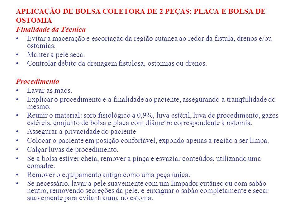 APLICAÇÃO DE BOLSA COLETORA DE 2 PEÇAS: PLACA E BOLSA DE
