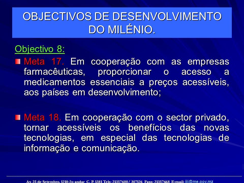 OBJECTIVOS DE DESENVOLVIMENTO DO MILÉNIO.