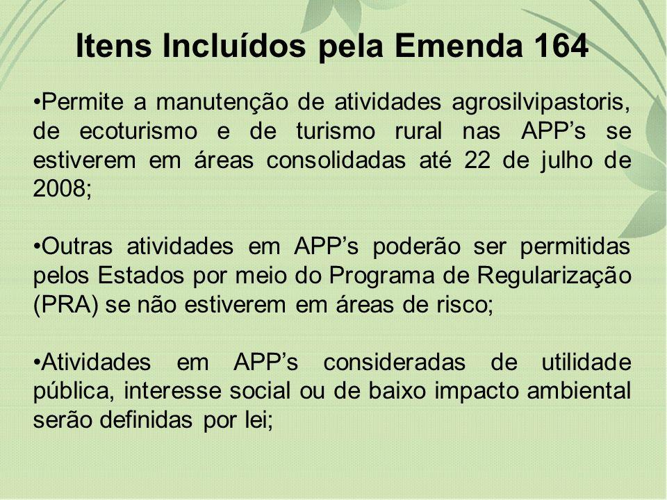 Itens Incluídos pela Emenda 164