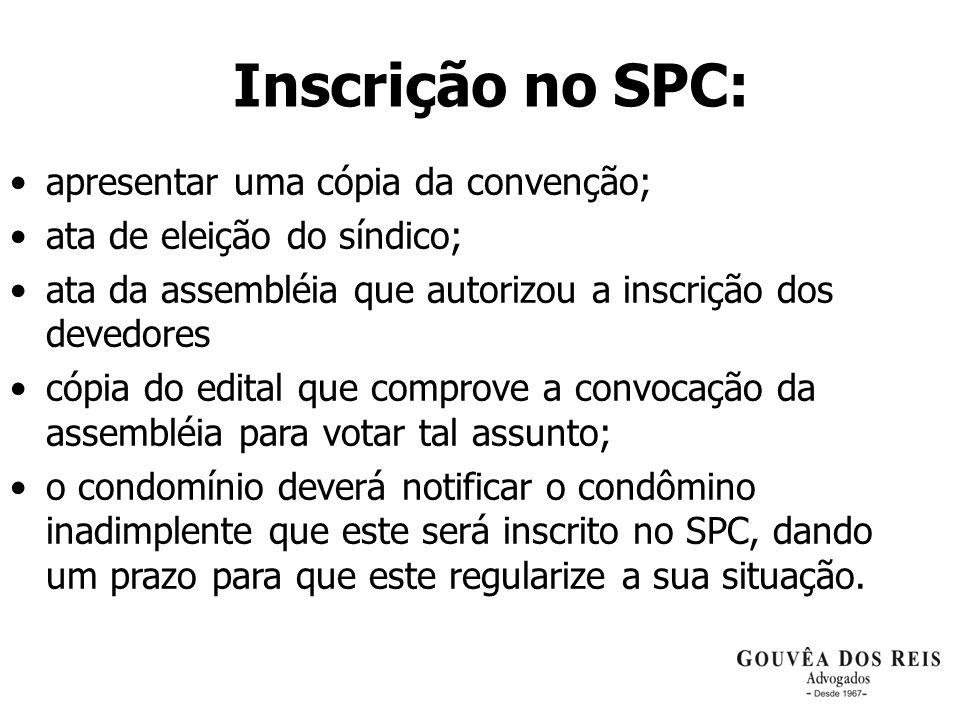 Inscrição no SPC: apresentar uma cópia da convenção;
