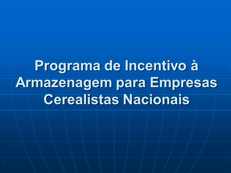 Programa de Incentivo à Armazenagem para Empresas Cerealistas Nacionais