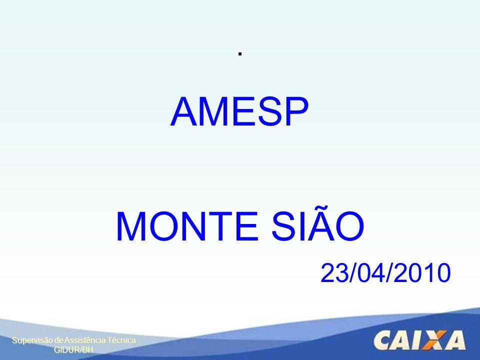 . AMESP MONTE SIÃO 23/04/2010