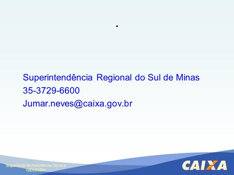 . Superintendência Regional do Sul de Minas 35-3729-6600