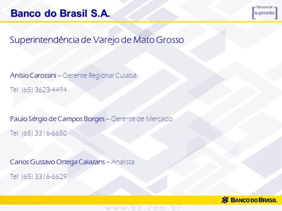 Banco do Brasil S.A. Superintendência de Varejo de Mato Grosso