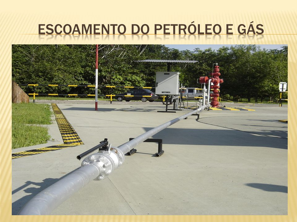 Escoamento do petróleo e gás