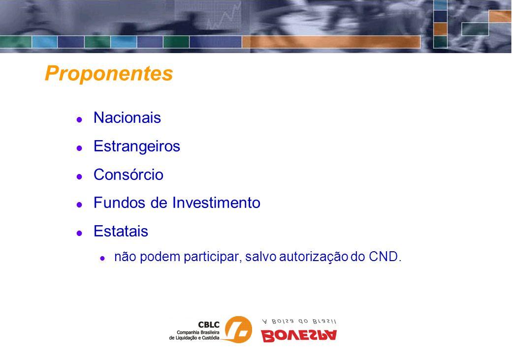 Proponentes Nacionais Estrangeiros Consórcio Fundos de Investimento
