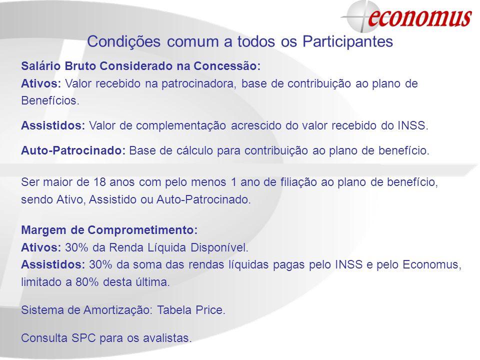 Condições comum a todos os Participantes