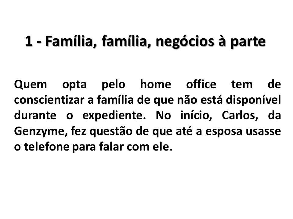 1 - Família, família, negócios à parte