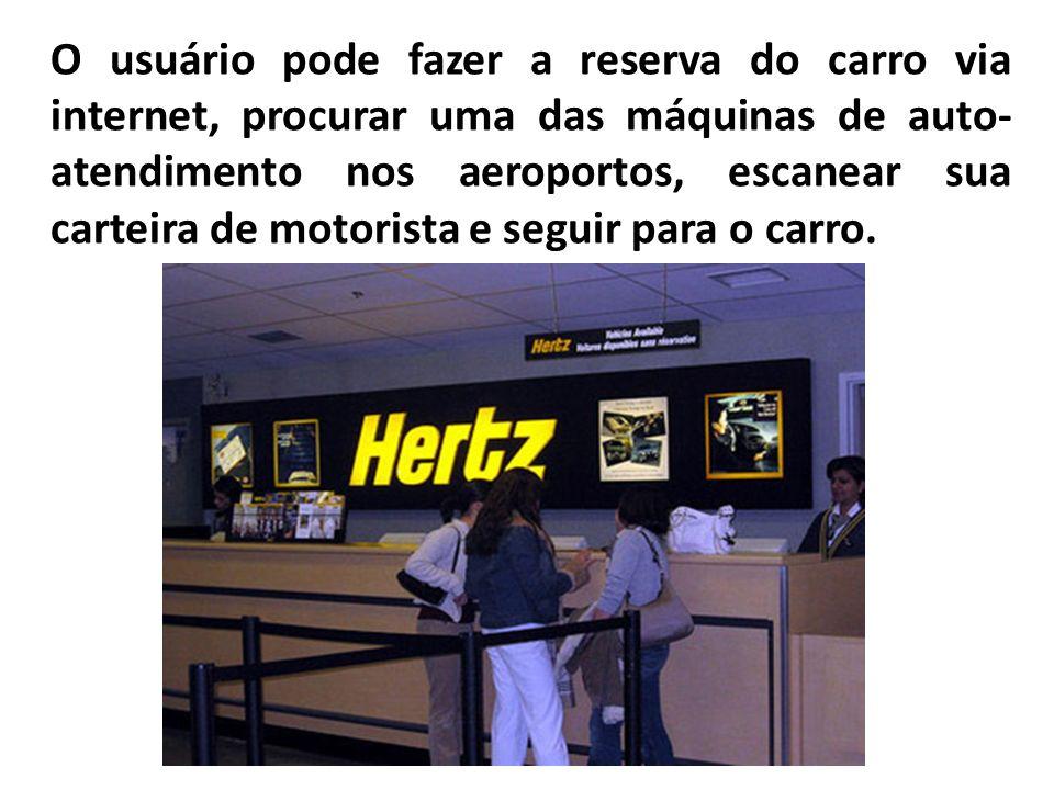 O usuário pode fazer a reserva do carro via internet, procurar uma das máquinas de auto-atendimento nos aeroportos, escanear sua carteira de motorista e seguir para o carro.