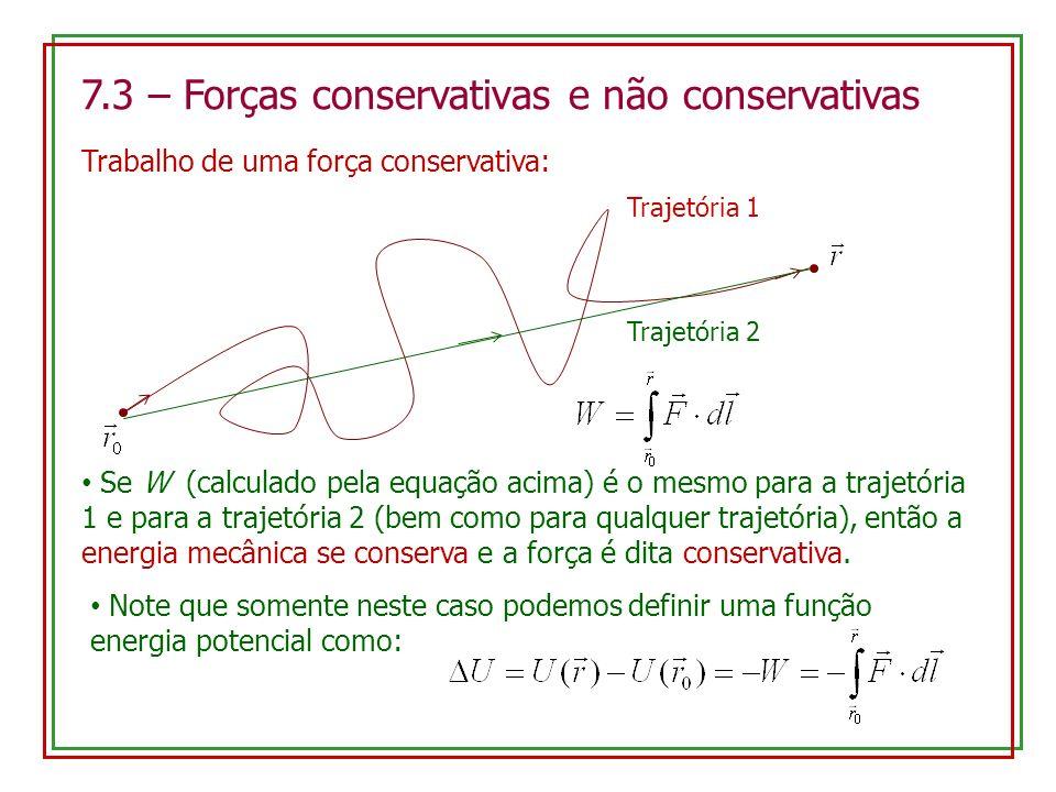 7.3 – Forças conservativas e não conservativas