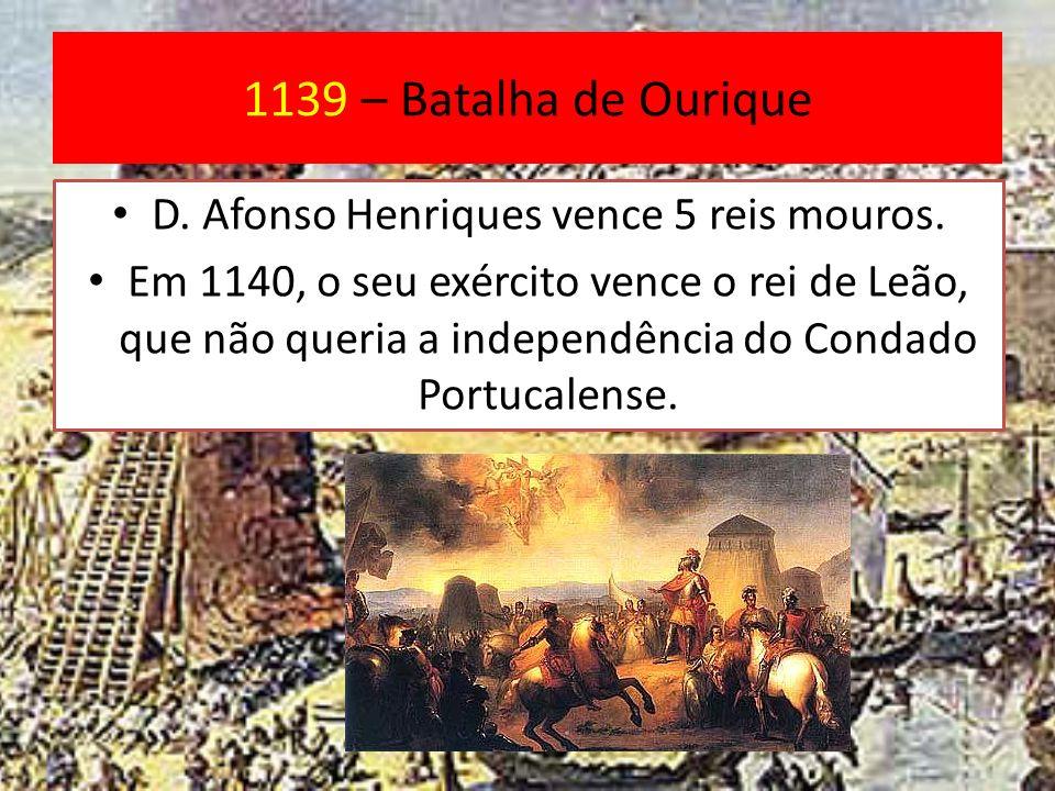 D. Afonso Henriques vence 5 reis mouros.