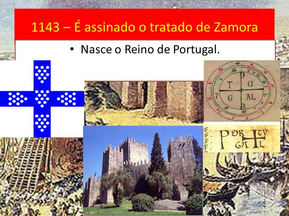 1143 – É assinado o tratado de Zamora