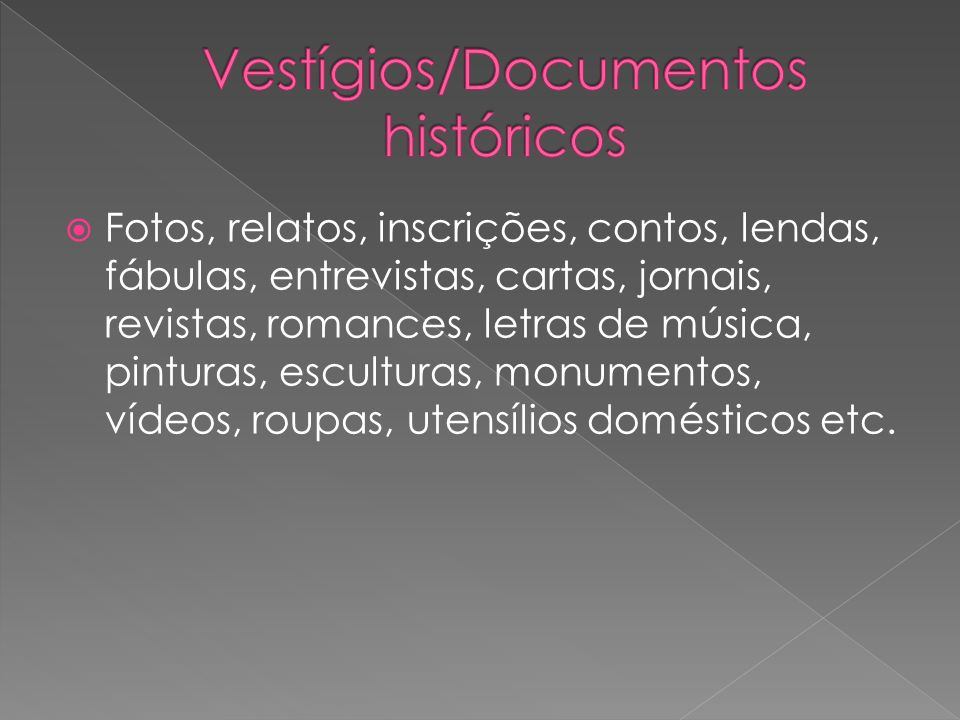 Vestígios/Documentos históricos