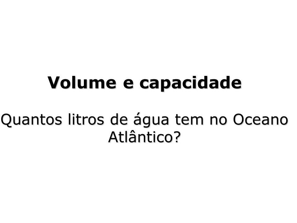 Quantos litros de água tem no Oceano Atlântico