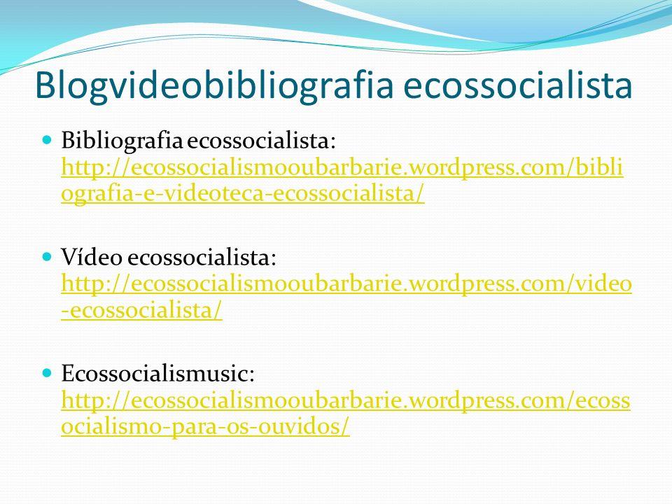 Blogvideobibliografia ecossocialista