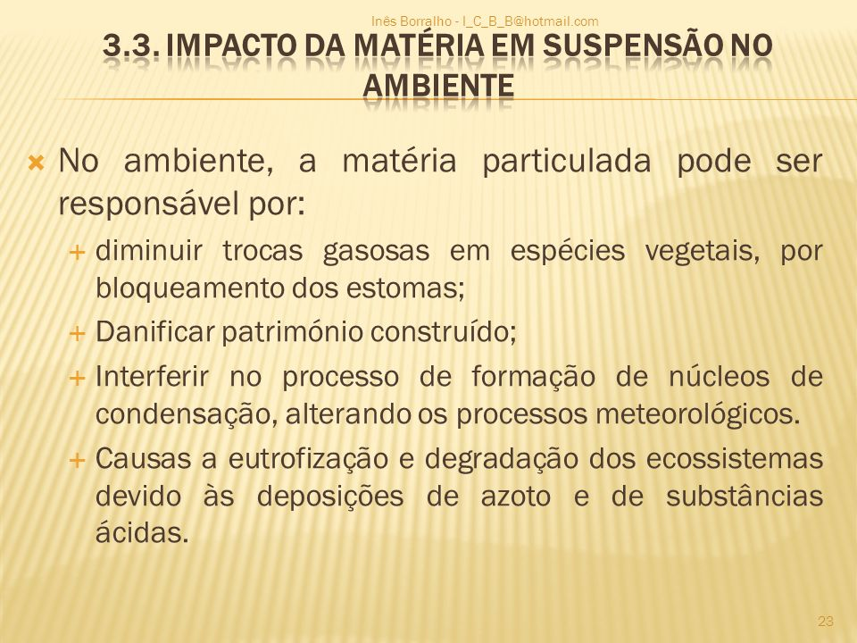 3.3. Impacto da matéria em suspensão no ambiente