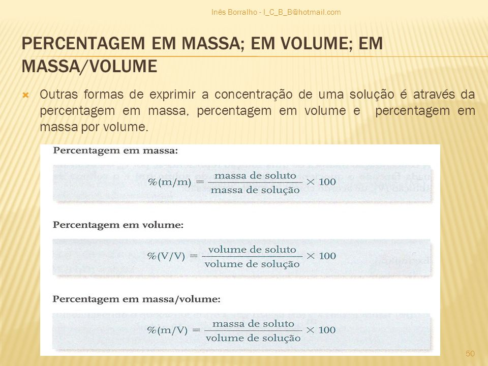 PERCENTAGEM EM MASSA; EM VOLUME; EM MASSA/VOLUME